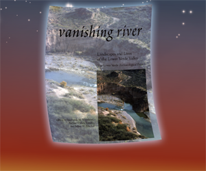 Vanishing River: Landscapes and Lives of the Lower Verde Valley