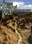 Rivers of Rock: Stories from a stone-dry land: Central Arizona Project Archaeology