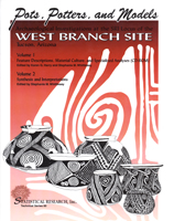 Pots, Potters, and Models Archaeological Investigations at the SRI Locus of the West Branch Site