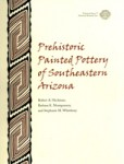 Prehistoric Painted Pottery of Southeastern Arizona