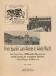 From Spanish Land Grants to World War II An Overview of Historic Resources at the Naval Air Weapons Station, Point Mugu, California