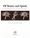 Of Stones and Spirits: Pursuing the Past of Antelope Hill
